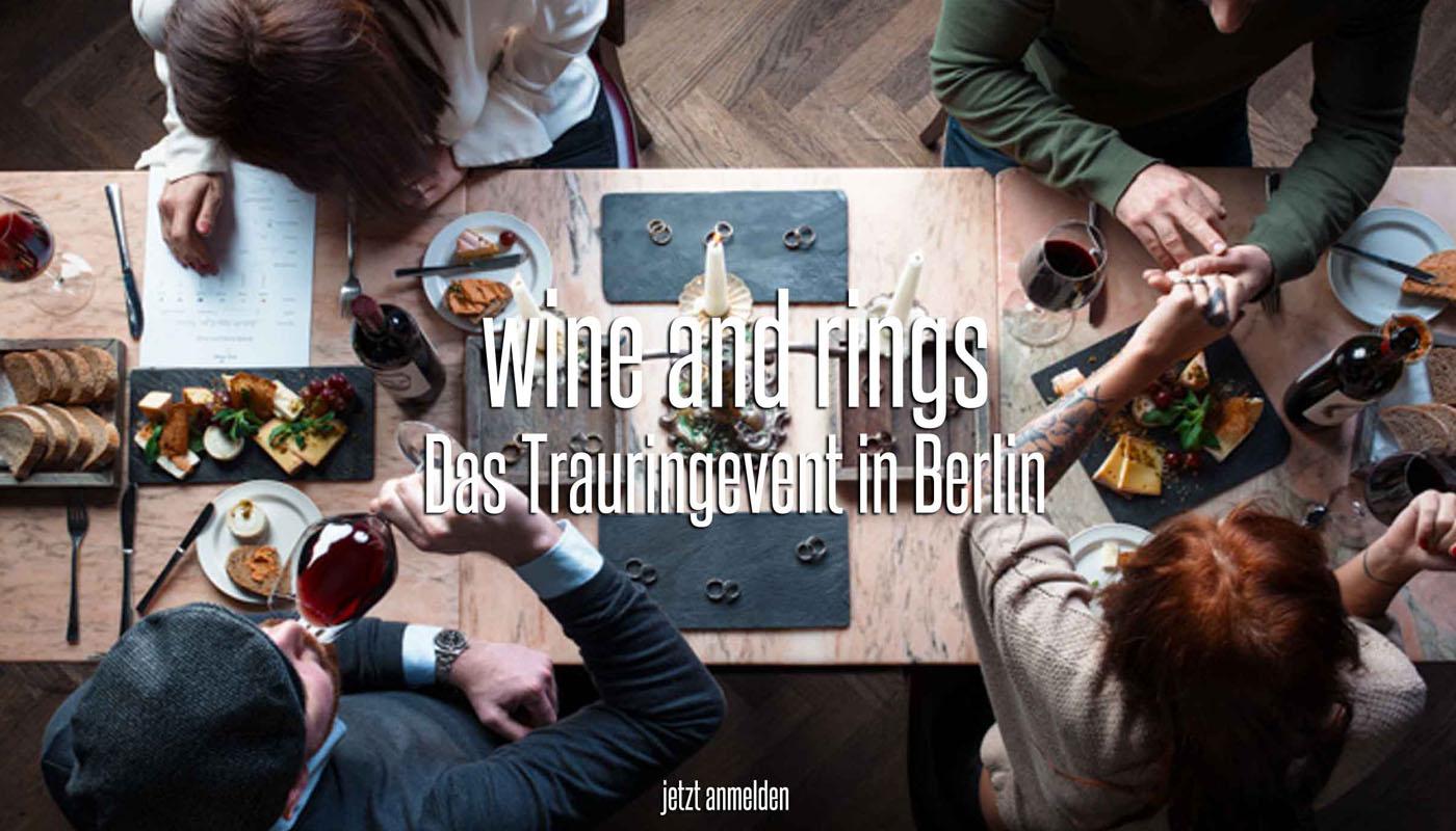 Wine and Rings Eheringberatung Berlin